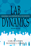 Lab Dynamics: Management and Leadership Skills for Scientists (English Edition)