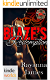 Dallas Fire & Rescue: Blaze's Redemption (Kindle Worlds Novella)