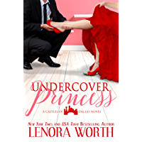 Undercover Princess (Castles of Dallas Book 1) (English Edition)