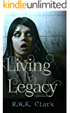 Living Legacy: Among the Dead (Zombie Apocalypse)