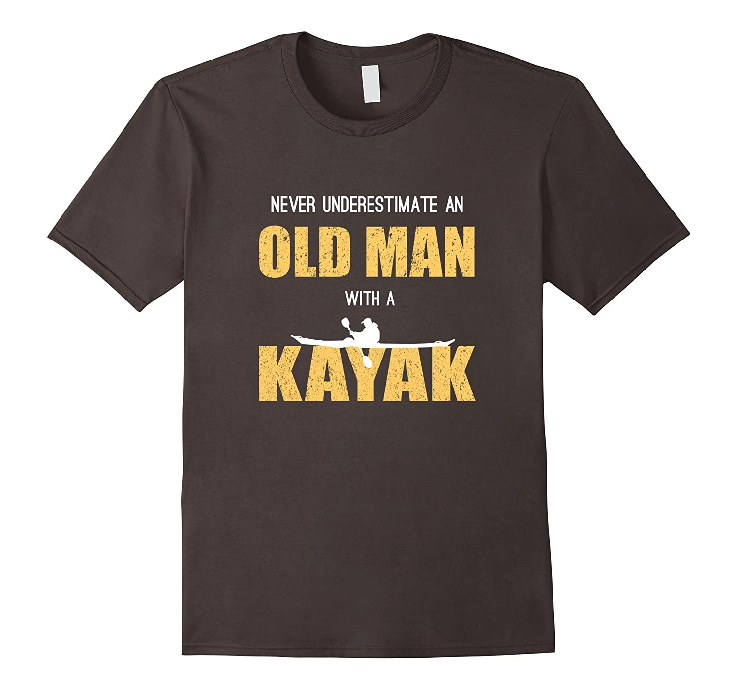 Never Underestimate An Old Man With a Kayak – Funny T-Shirt