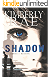 The Shadow: Someone is Watching (Rahab's Rope Series Book 1)
