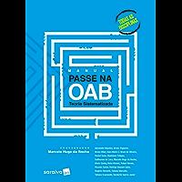 Manual Passe na OAB -Teoria Sistematizada