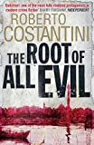 The Root of All Evil (Commissario Balistreri Trilogy)
