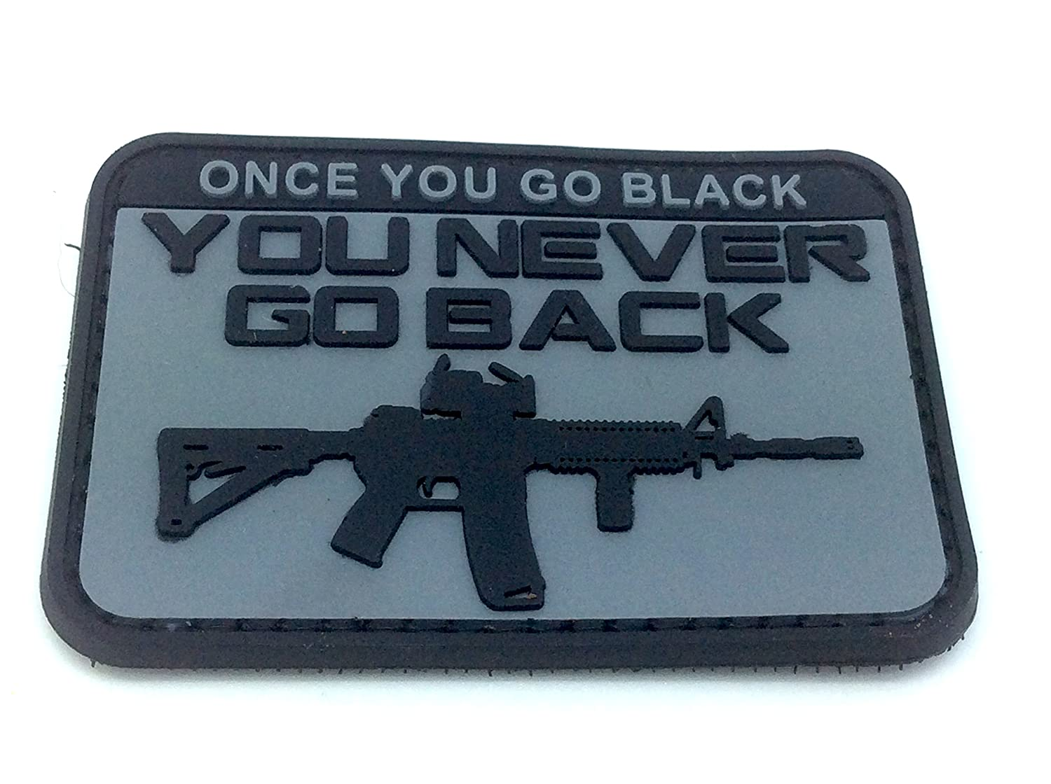 Once You Go Black You Never Go Back Grigio PVC Airsoft Paintball Patch Patch Nation