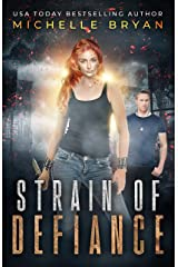 Strain of Defiance (Bixby Series Book 2) Kindle Edition