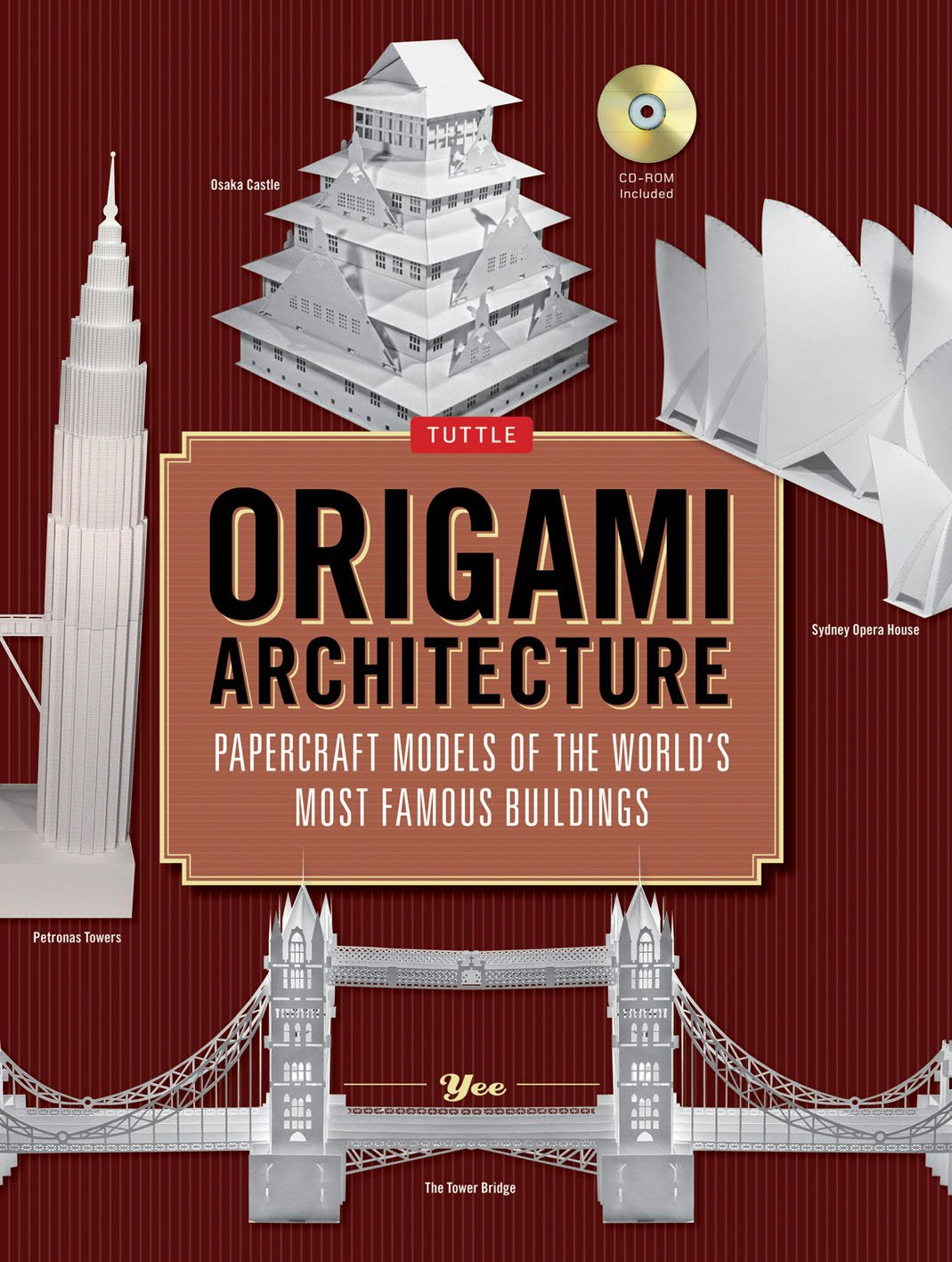 Origami Architecture Papercraft Models Of The Worlds Most Famous Buildings Book With 16 Projects Instructional DVD Sheung Yee Shing