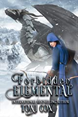 Forbidden Elemental (The Elemental Trilogy Book 3) Kindle Edition