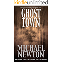 Ghost Town (Gideon Thorn #3) book cover