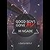Good Boys Gone Bad – Hingabe (GBGB 3)