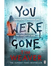 You Were Gone: The sinister and chilling new thriller from the Sunday Times bestselling author (David Raker Missing Persons)