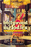 Bollywood Melodies: A History