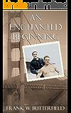 An Enchanted Beginning (A Nick & Carter Story Book 1) (English Edition)