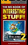 The Big Book of Interesting Stuff! Volume 2