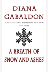 A Breath Of Snow And Ashes (Outlander, Book 6) Kindle Edition