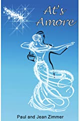 At's Amore: Fame, fortune, and the power of love (The Bicycle Waltz Book 2) Kindle Edition