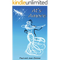 At's Amore: Fame, fortune, and the power of love (The Bicycle Waltz Book 2) book cover