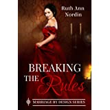 Breaking the Rules (Marriage by Design Book 1)