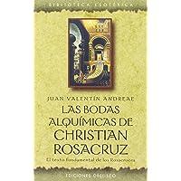 Bodas alquímicas de Christian Rosacruz (TEXTOS TRADICIONALES)