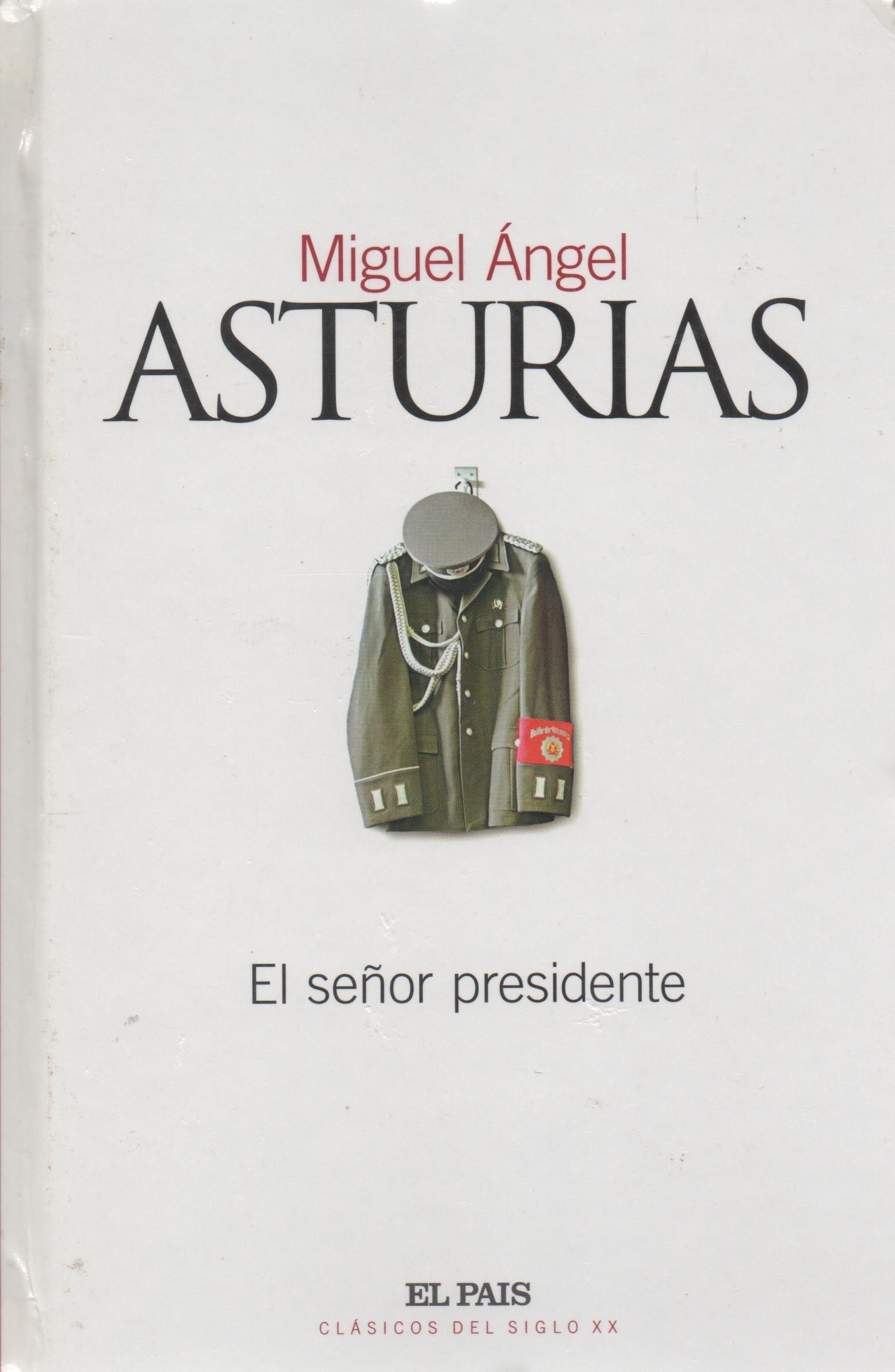 El senor presidente: Miguel Ángel Asturias: 9788489669918: Amazon.com: Books