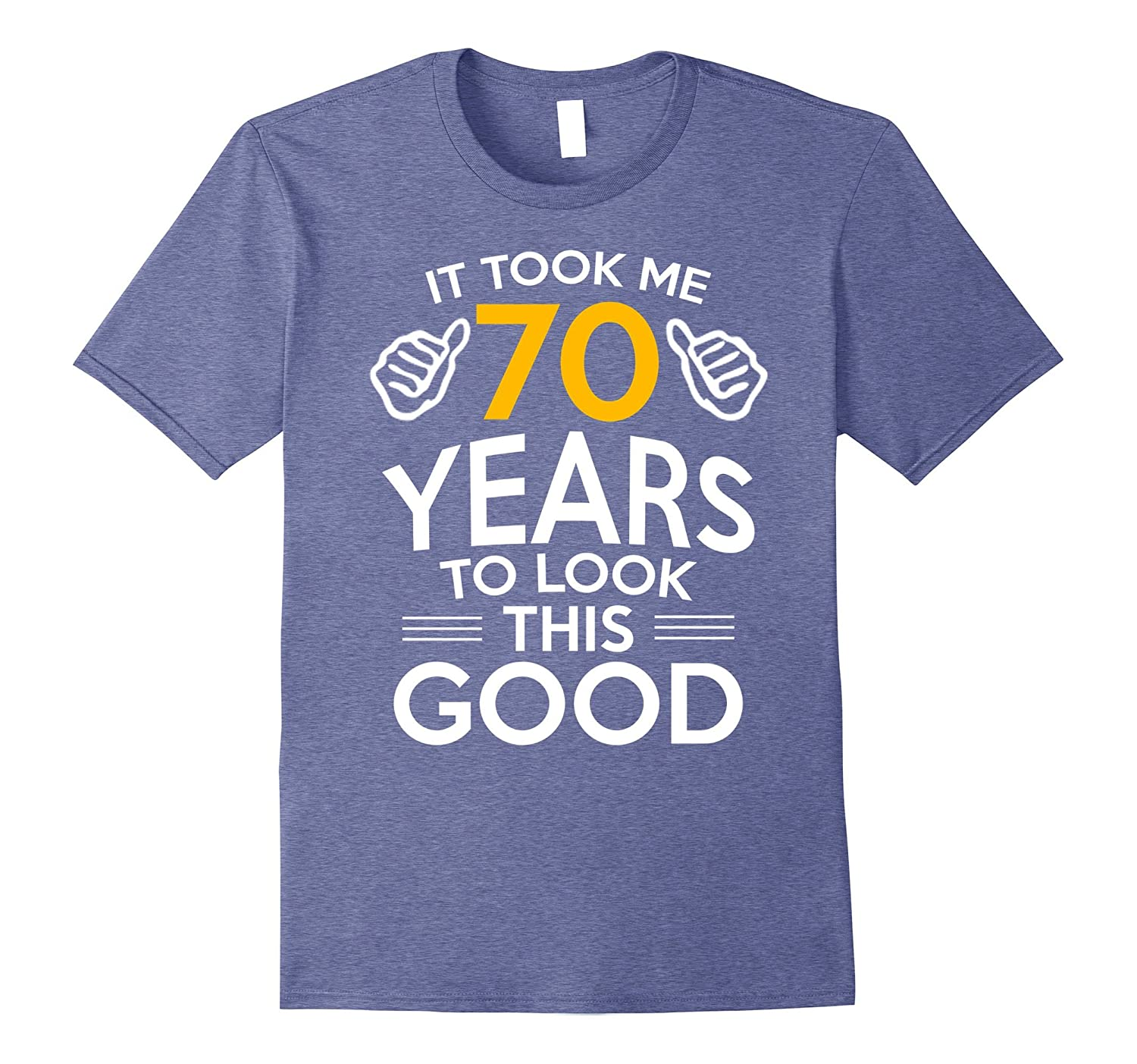 6236c982f 70th Birthday Gift, Took Me 70 Years - 70 Year Old T-Shirt-fa — Kuxovo