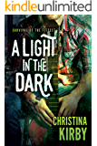 A Light in the Dark (Survival of the Fittest)