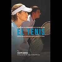 El Límite Final en el Entrenamiento de Resistencia Mental Para el Tenis: El Uso de la Visualización para Alcanzar su Verdadero Potencial