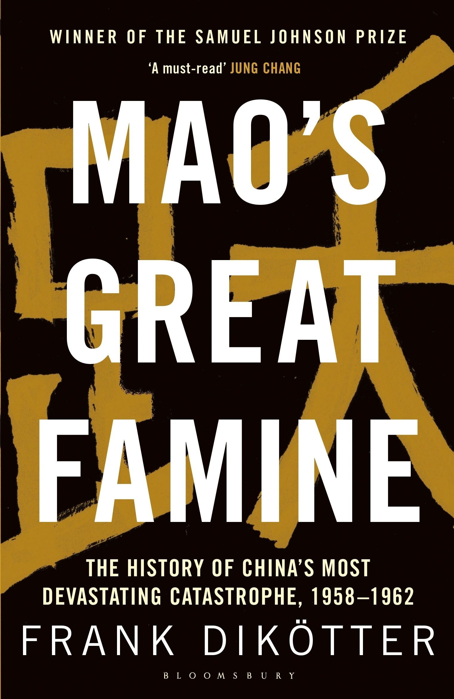Mao's Great Famine: The History Of China's Most Devastating Catastrophe,  195862: Frank Dik�tter: 9781408886366: Amazon: Books