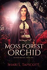 Moss Forest Orchid (Silver and Orchids Book 1) Kindle Edition