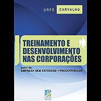 Treinamento e Desenvolvimento nas Corporações