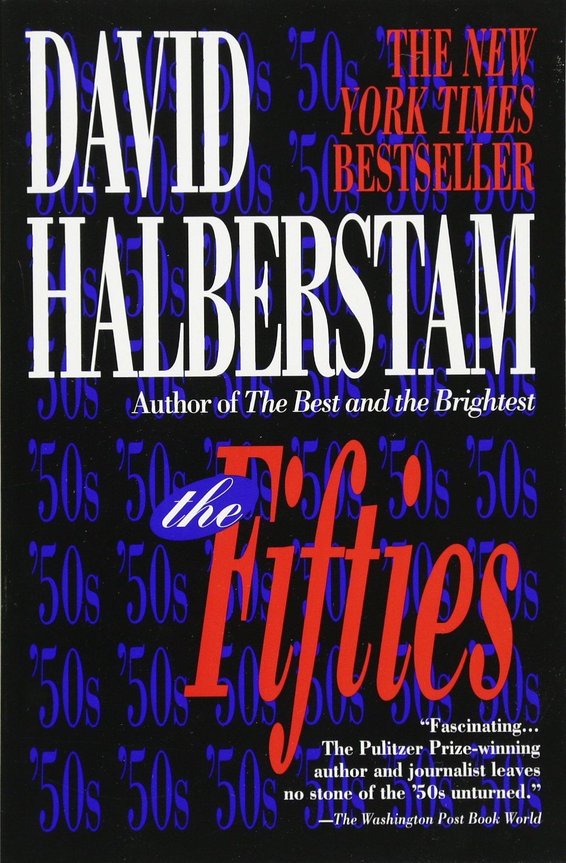 The fifties david halberstam 9780449909331 amazon books buycottarizona