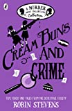 Cream Buns and Crime: A Murder Most Unladylike Collection (Murder Most Unladylike Mystery)