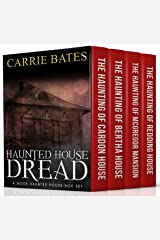 Haunted House Dread: 4 Book Haunted House Box Set Kindle Edition