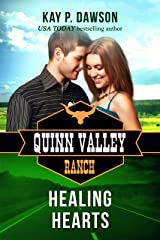 Healing Hearts (Quinn Valley Ranch Book 27) Kindle Edition