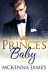 The Prince's Baby (The Royal Romances Book 3) Kindle Edition