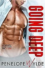 Going Deep: An Insta Love Vegas Romance (Dirty Second Chances Book 1) Kindle Edition