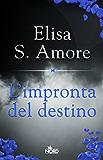 L'impronta del destino (Italian Edition)