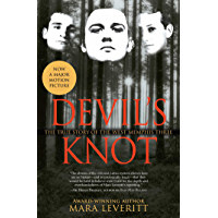 Devil's Knot: The True Story of the West Memphis Three (Justice Knot Trilogy Book 1) (English Edition)