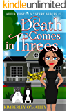 Death Comes in Threes (Addie Foster Mystery Series Book 1)