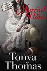 Married In Haste (The Women of Strength Diaries Book 6) Kindle Edition