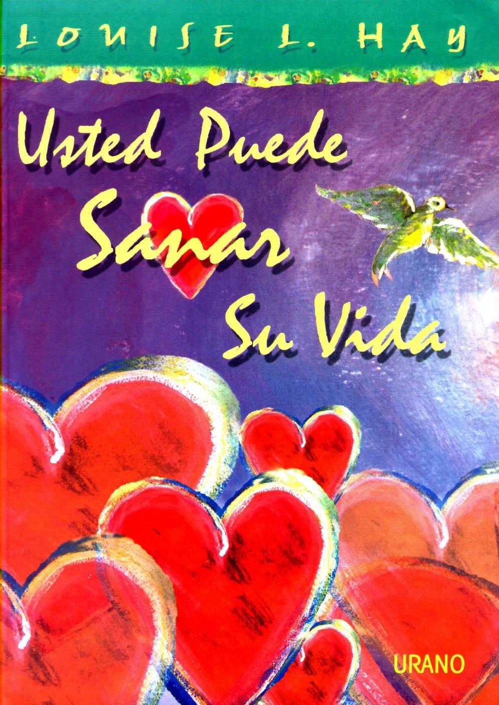 Usted Puede Sanar Su Vida - Edicion Color (Spanish Edition): Louise L. Hay: 9788479533977: Amazon.com: Books