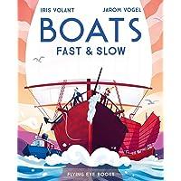 Boats: Fast & Slow [Idioma Inglés]