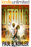 Detour - Book Two of the Humanity's Edge Trilogy: A Zombie Apocalypse Survival Thriller