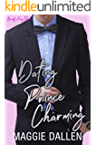 Dating Prince Charming: A Sweet Fake Relationship Romance (Barely a Fairy Tale Book 1)