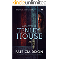 The Secrets of Tenley House: a gripping psychological thriller