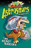 Astrosaurs 16: The Robot Raiders