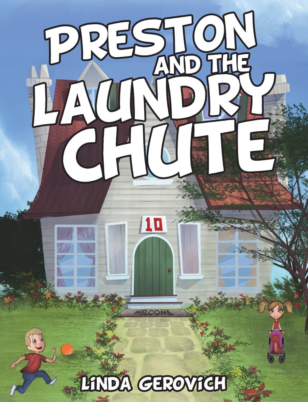 Preston and the Laundry Chute PDF