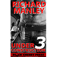 Under Construction: Out of Control (Book 3) (English Edition)