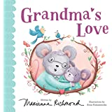 Grandma's Love: A Baby Board Book About a Grandmother's Love with a Special Fill-In Family Tree (Valentine's Day Gift for Gra