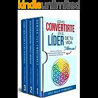 Como Convertirte en el Líder de tu Vida: 3 Libros En 1: Domina tus Emociones - Inteligencia Emocional para el Liderazgo…